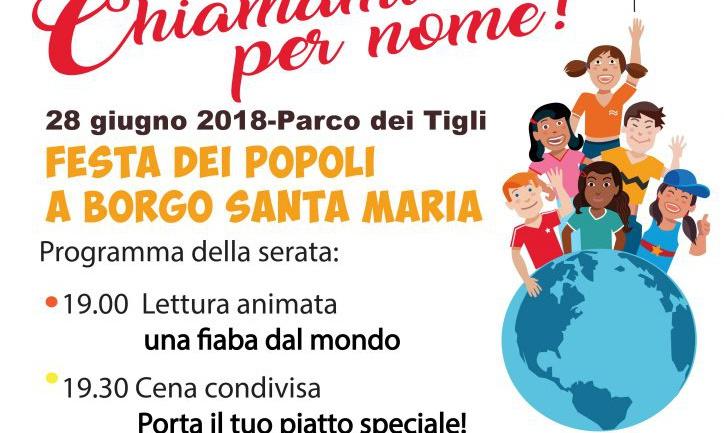 Chiamami per nome! La Festa dei Popoli a Borgo Santa Maria il 28 giugno 2018