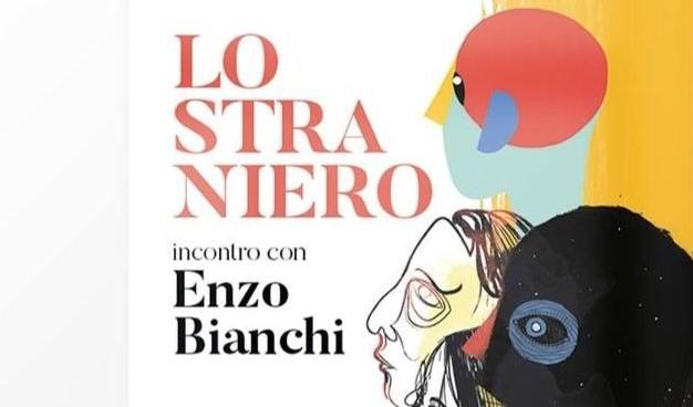 Lo Straniero – incontro con Enzo Bianchi