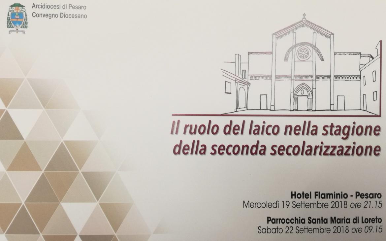 Convegno Diocesano: 19 settembre 2018, ore 21.15, Hotel Flaminio (Pesaro)