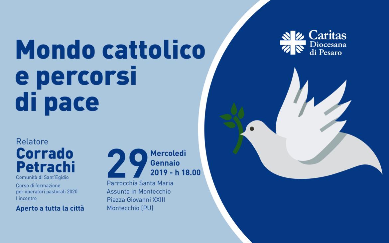 Mondo cattolico e percorsi di pace
