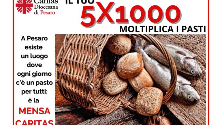 IL TUO 5×1000 MOLTIPLICA I PASTI